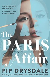 The Paris Affair by Pip Drysdale