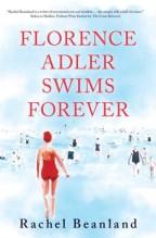 Florence Adler Swims Forever by Rachel